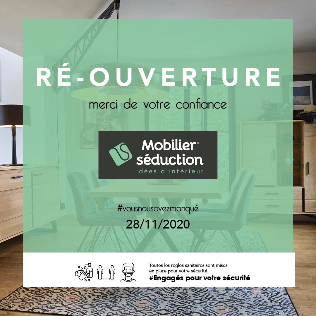 Ré-ouverture des magasins Mobilier Séduction le 28/11/2020